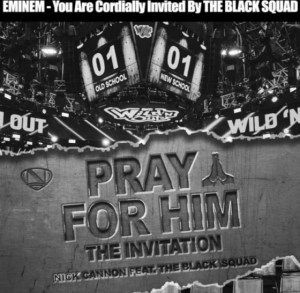 Nick Cannon - Pray For Him (Eminem Diss) Ft. Black Squad